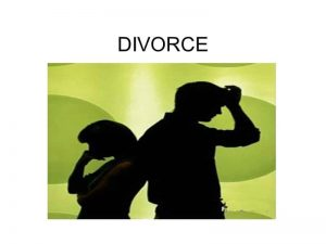 Approaches To Divorce